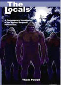 The Locals Thoma Powell Bigfoot Sasquatch  Book