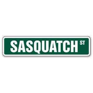Sasquatch gift street sign