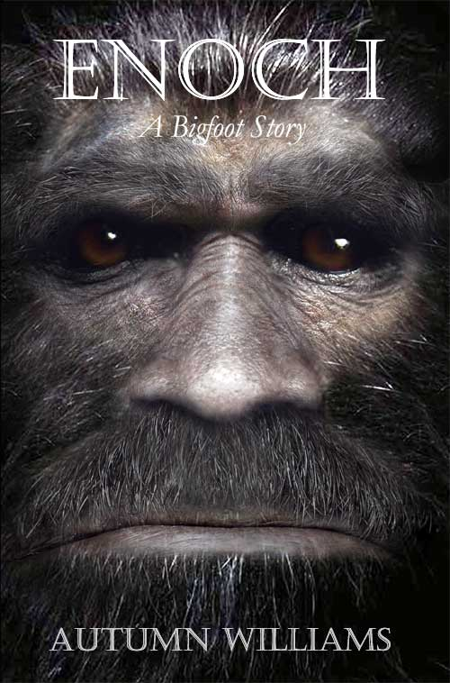Enoch: a bigfoot story